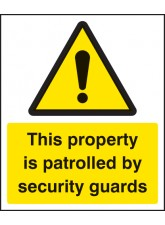 This Property Is Patrolled By Security Guards