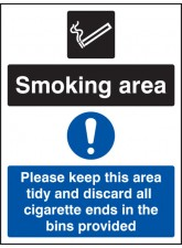 Smoking Area Keep Area Tidy and Discard All Ends in Bins