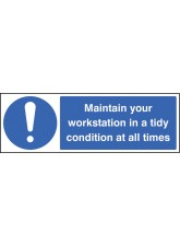 Maintain Your Workstation in a Tidy Condition At All Times