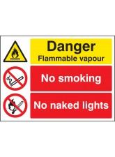 Danger Flammable Vapour No Smoking No Naked Lights
